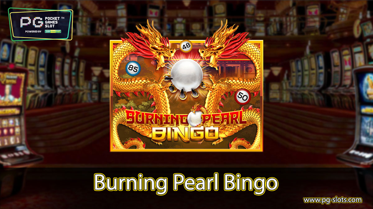 Burning Pearl Bingo demo